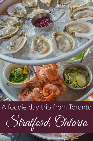 A foodie day trip from Toronto: Stratford, Ontario.