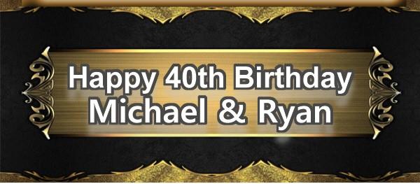 Michael & Ryan 40th Bday