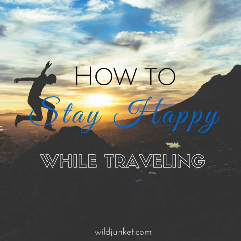 stay happy while traveling