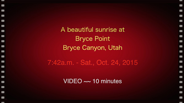 Bryce Canyon--Videos - Oct. 2015