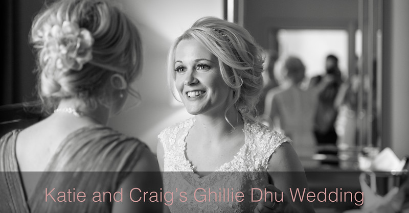 Katie and Craig's Ghillie Dhu Wedding