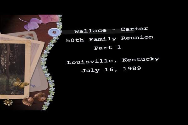 Wallace - Carter Family Reunion Part 1.mpg