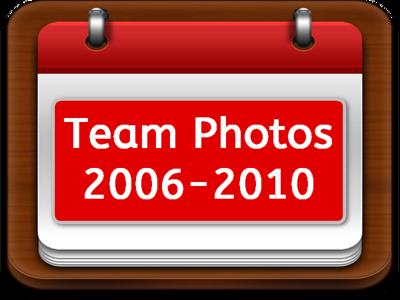Team Photos 2006-2010
