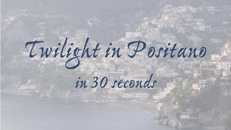 Twilight in Positano 2011