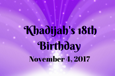 Khadijah 18th Birthday
