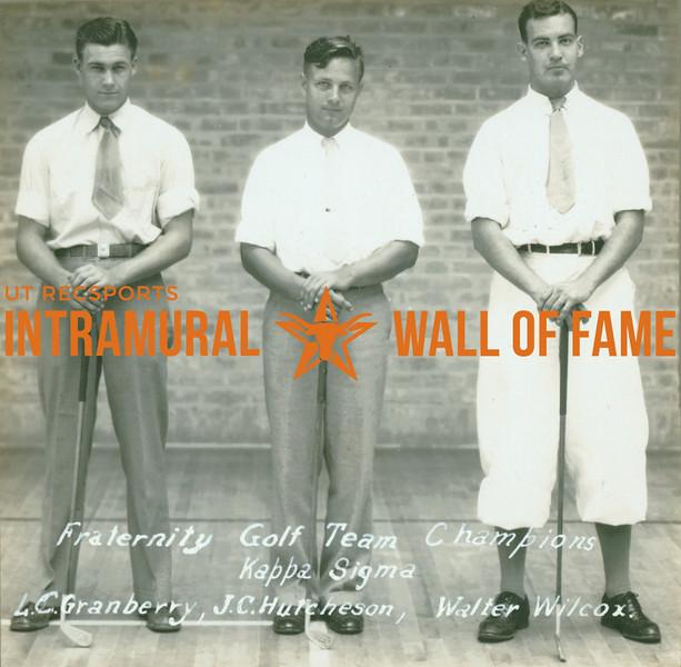 GOLF Fraternity Champions  Kappa Sigma  L. C. Granberry, J. C. Hutcheson, Walter Wilcox