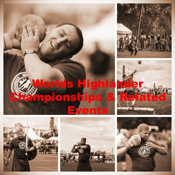 Worlds Highlander Championships & Related Events