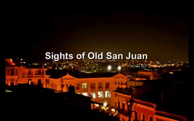 Sights of Old San Juan