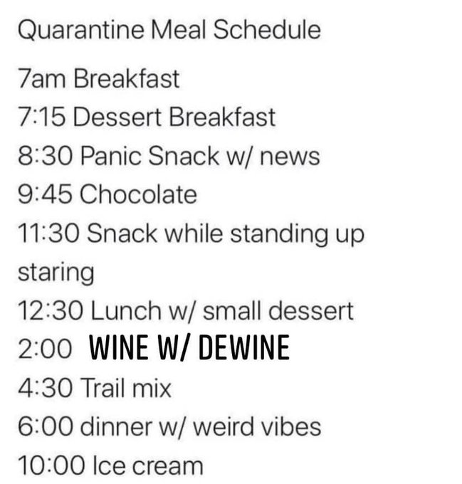 Quarantine Meal Schedule: Wine w/ DeWine (or Snackin w/ Acton)