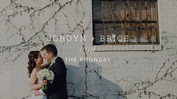 JORDYN + BRICE ////// THE FOUNDRY