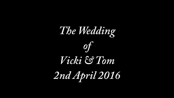 Vicki & Tom wedding video