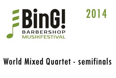 2014-0307 BinG! -World Mixed Quartet Semi-Finals