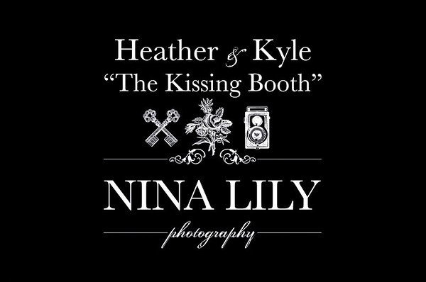 """Heather & Kyle's """"Kissing Booth"""""""