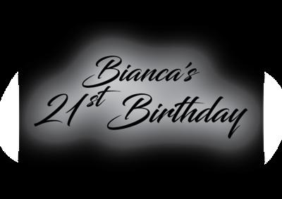 Bianca's 21st Birthday Party