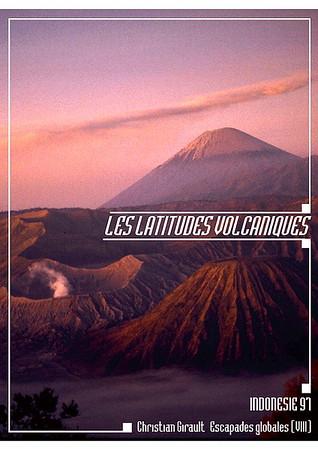 Les latitudes volcaniques (Indonésie)