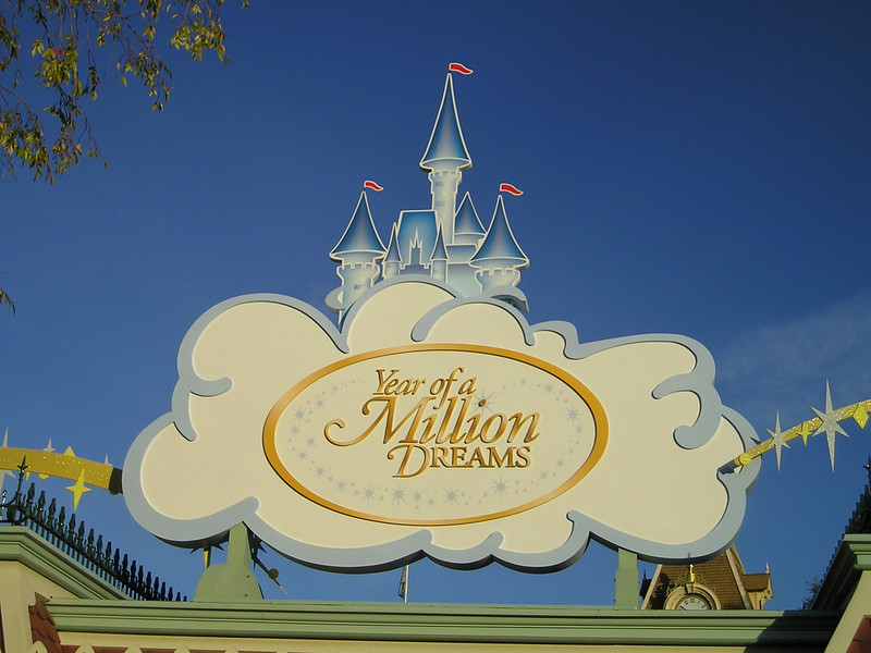 Year of a Million Dreams entrance sign.
