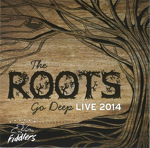 2014 Recording The Roots Go Deep (Live)
