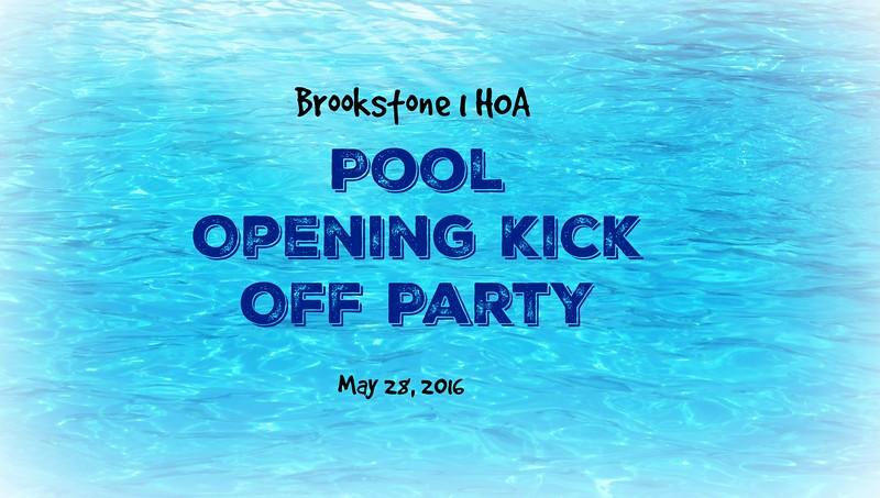 Brookstone 1 HOA Pool Opening Kick Off Party