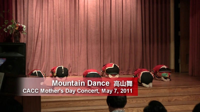 CACC Mother's Day Performance Mountain Dance 高山舞 5/7/2011