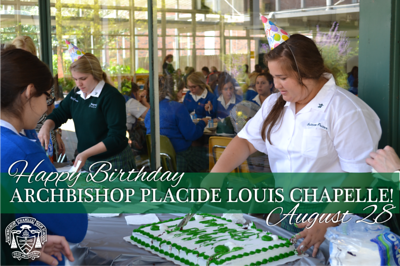 Archbishop Placide Louis Chapelle's Birthday