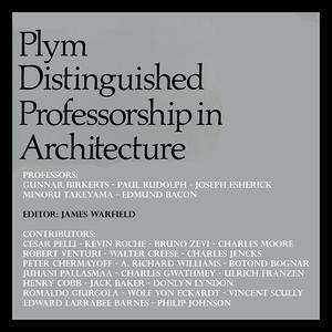 Five Plym Professors: Birkerts, Rudolph, Esherick, Takeyama and Bacon