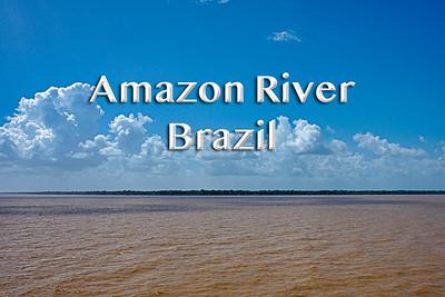 2008 02 25 | Amazon River