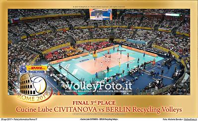 «Cucine Lube CIVITANOVA - BERLIN Recycling Volleys» Final 3rd place #CLF4Rome