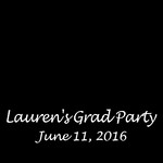Lauren's Graduation Party