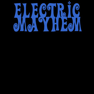 ELECTRIC MAYHEM (SWE)