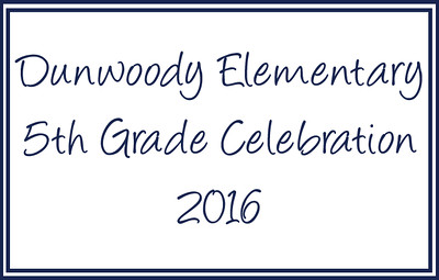 Dunwoody Elementary Graduation Party 5.26.16