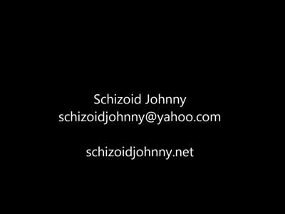 Schizoid Johnny Video