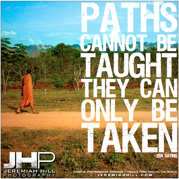 14-Paths Cannot Be Taught - Photoquote.png
