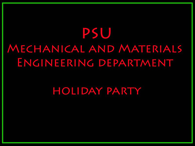 PSU Mechanical and Materials Engineering department holiday party