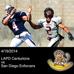 2014-04-19 LAPD Centurions VS San Diego Enforcers