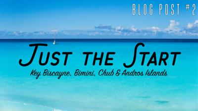Post 2: Bimini, The Bahamas