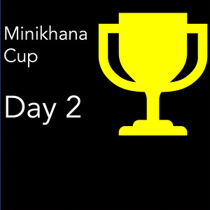 Minikhana Cup 2019, Day 2 of 2