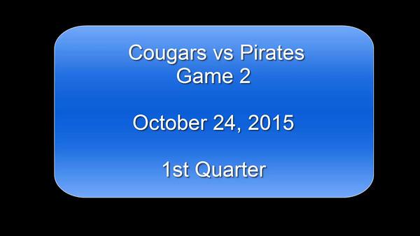 Cougars vs Pirates 10/24/15