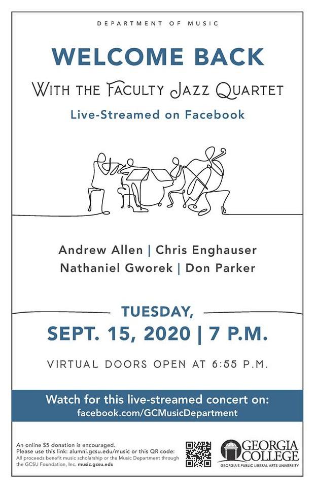Faculty Jazz Quartet - Tuesday, Sept 15th 7:00pm - facebook.com/GCMusicDepartment
