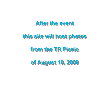 TR Summer Picnic August 10, 2009