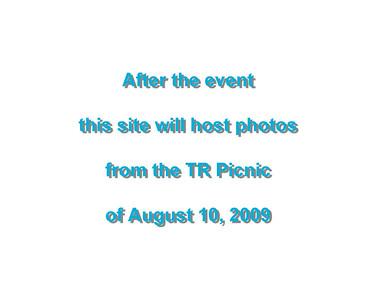 TR Summer Picnic August 10, 2009