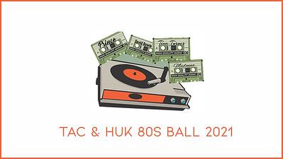 07.08 TAC & HUK Old School 80s Ball 2021