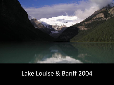 2004 Lake Louise and Banff
