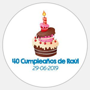 40 Cumpleaños de Raúl