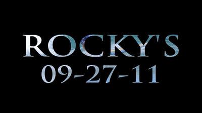 VIDEO ROCKY'S 09-27-2011