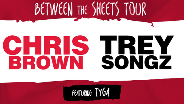 Chris Brown & Trey Songz - Between the Sheets Tour