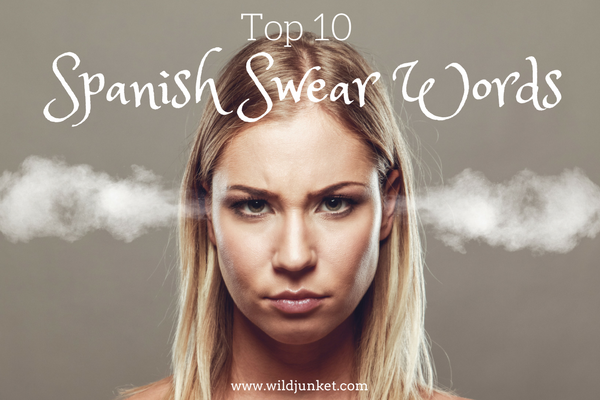 best spanish swear words