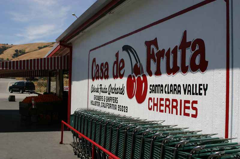 Casa de Fruta was originally (100 years back?) just a cherry stand on the old road over Pacheko Pass.
