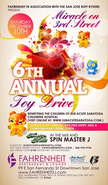 12/10 [6th Annual Toy Drive@Fahrenheit]