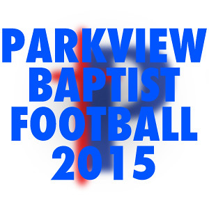 Parkview Baptist High Football 2015
