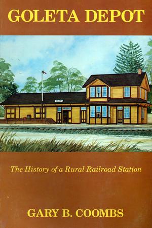 Illustrations from the Original 1982 Goleta Depot History